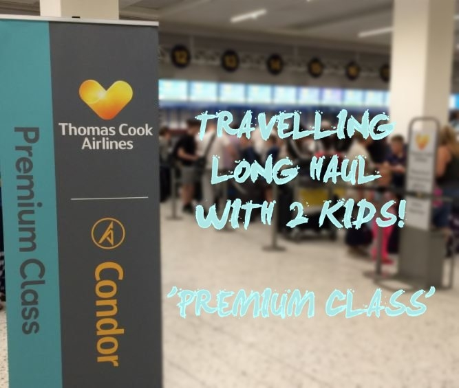 Flying Thomas Cook Airlines Long Haul with Kids....