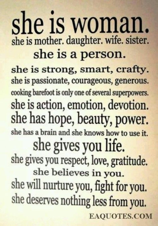She Is Woman She Is Mother Daughter Wife Sister She Is