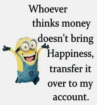 money does not bring happiness